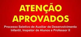 Décimo Oitavo Edital de convocação Processo Seletivo de Auxiliar de Desenvolvimento Infantil, Inspetor de Alunos e Professor II
