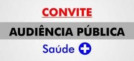Convite a população para audiência pública sobre fonte de recursos aplicados na saúde