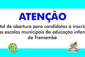 Edital de abertura para candidatos à inscrição nas escolas municipais de educação infantil de Tremembé