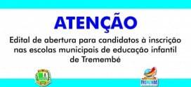 Edital nº 02/2015 – Edital de abertura para candidatos à inscrição nas Escolas Municipais de Educação Infantil de Tremembé