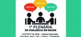 Convite a população – 1ª Plenária de Vigilância em Saúde