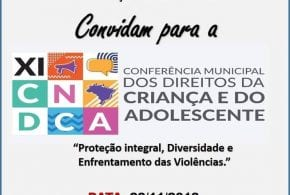 XI da Conferência Municipal dos direitos da criança e do adolescente