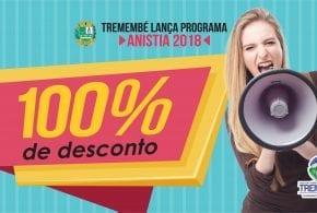 ANISTIA 2018: Tremembé inicia programa de valorização ao bom contribuinte com até 100% de desconto